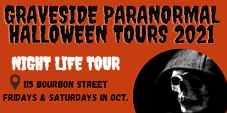 Graveside Paranormal Presents: Nightlife Tour tickets