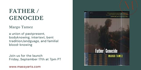 Book Launch | Margo Tamez - FATHER | GENOCIDE tickets