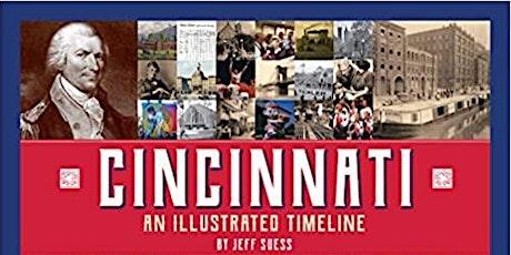 Cincinnati: An Illustrated Timeline tickets