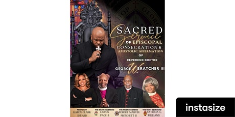 Episcopal Consecration  of Reverend Dr. George W. Bratcher III tickets