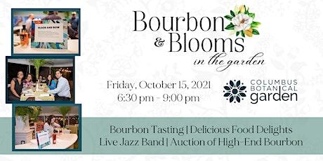 Bourbon and Blooms in the Garden - 2021 Garden Gala tickets