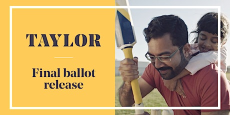 Final Taylor Ballot Information Session tickets