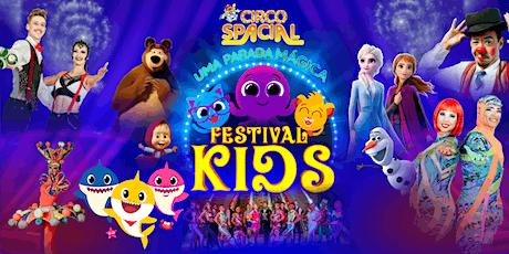 DESCONTÃO para Festival Kids no Circo Spacial ingressos