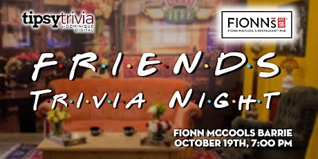 Friends Trivia - Oct 19th, 7:00pm - Fionn McCool's Barrie tickets