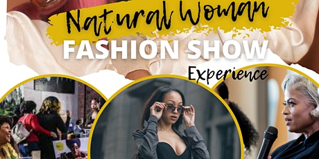 Natural Woman Fashion Show Experience tickets