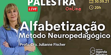 Palestra Online: Alfabetização: Método Neuropedagógico ingressos