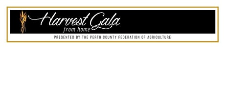 Perth County Harvest Gala From Home 2021 tickets