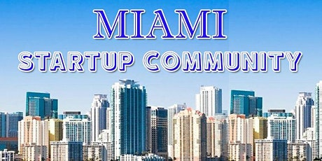 Miami Business, Tech & Entrepreneur Professional Networking Soriee tickets