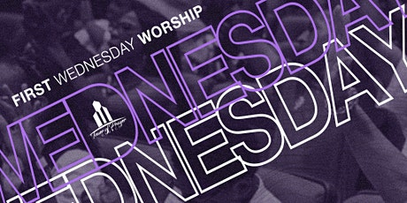 The Tower of Prayer First Wednesday Service tickets