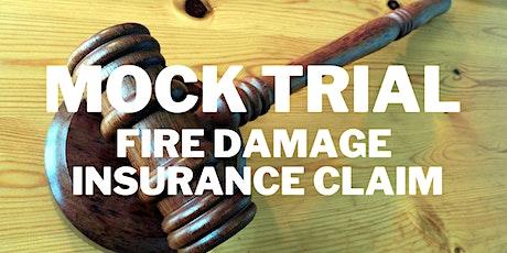 QAFI Mock Trial 2021 - Fire Damage Insurance Claim tickets