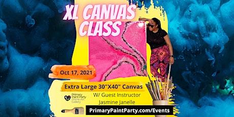 XL Canvas Class w/ Jasmine Janelle tickets