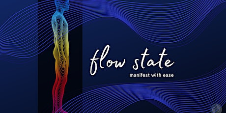 Flow State: Manifest your Vision [session 3: Sacral] tickets