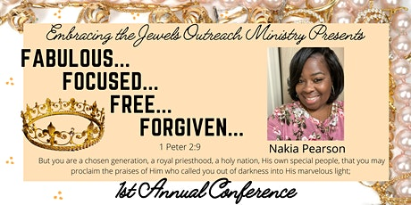 Fabulous Focused Free and Forgiven tickets