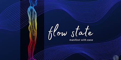 Flow State: Manifest your Vision [session 4: Root] tickets