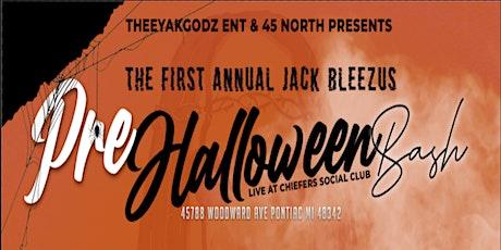 Jack Blezus - 1st Annual Pre Halloween Bash tickets
