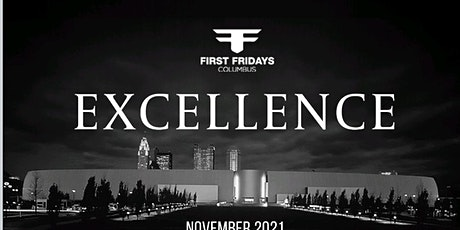 FIRST FRIDAYS EXCELLENCE tickets
