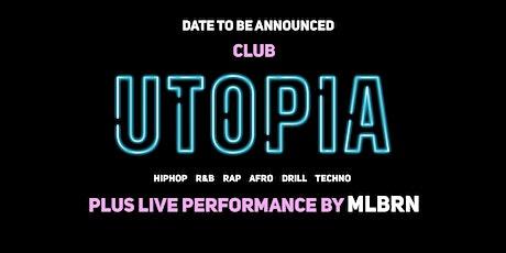 CLUB UTOPIA   DECEMBER 17 tickets