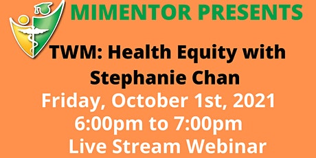 TWM:Health Equity with Stephanie Chan tickets