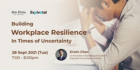 Building Workplace Resilience In Times of Uncertainty tickets