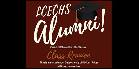 LCECHS 2022 Collective Class Reunion tickets