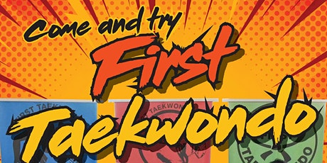 Come and try First Taekwondo tickets