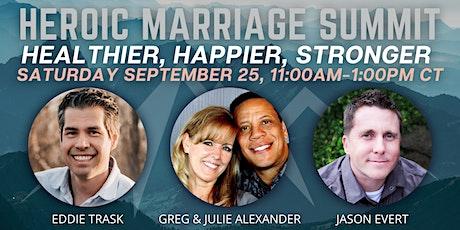 Heroic Marriage Summit: Healthier, Happier, Stronger tickets