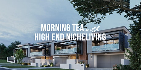 Morning Tea With High End Nicheliving's Luxury Home Collection tickets