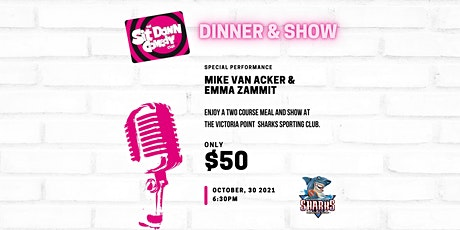 THE SIT DOWN COMEDY CLUB AT VICTORIA POINT SHARKS SPORTING CLUB tickets