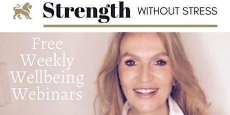 Free Weekly Wellbeing Webinars tickets
