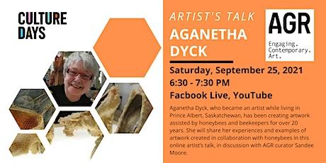 Aganetha Dyck Artist Talk tickets