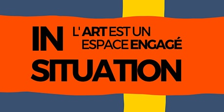 IN SITUATION - EXPOSITION billets