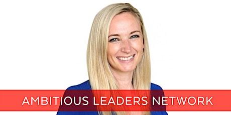 Ambitious Leaders Network Melbourne -  Sarah Leggott tickets