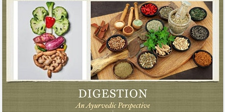 DIGESTION - An Ayurvedic Perspective tickets