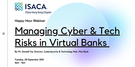 ISACA China HK Chapter: Happy-Hour Webinar on Tuesday, 28 September 2021 tickets