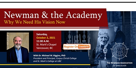 Newman and the Academy: Why We Need His Vision Now tickets