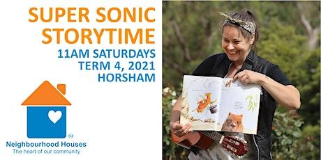 Super Sonic Storytime @ Horsham Neighbourhood House tickets