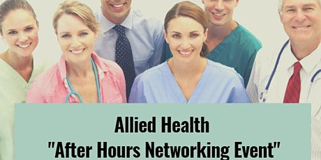 """Allied Health """"After Hours Networking"""" Event tickets"""
