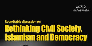 Roundtable discussion on:  Rethinking Civil Society,...