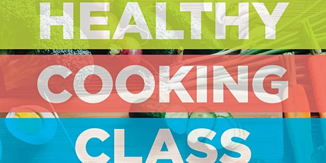 Healthy Cooking Class tickets
