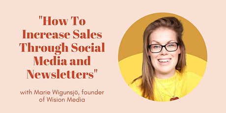 How To Increase Sales Through Social Media and Newsletters tickets