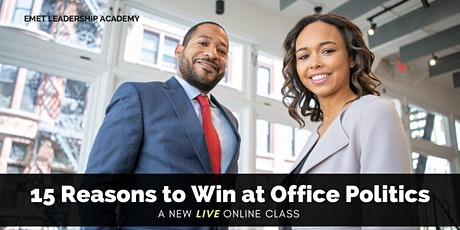 15 REASONS TO ENGAGE AND WIN AT OFFICE POLITICS tickets