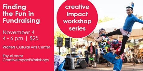 Finding the Fun in Fundraising: Creative Fundraising for Non-profits tickets