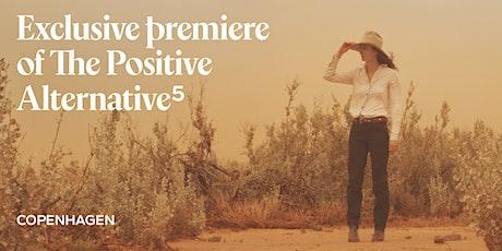 "Exclusive Premiere of ""Diet"" by The Positive Alternative - Copenhagen tickets"