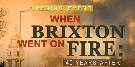 Opening Event: When Brixton Went On Fire 40 Years On tickets