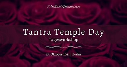 TANTRA TEMPLE DAY - Tagesworkshop Tickets