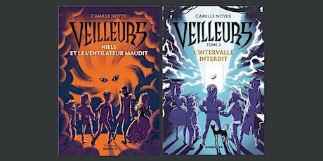Dédicace de Camille Noyer pour la sortie du tome 2 des Veilleurs billets