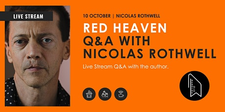 LIVE STREAM: Red Heaven Q&A with Nicolas Rothwell tickets