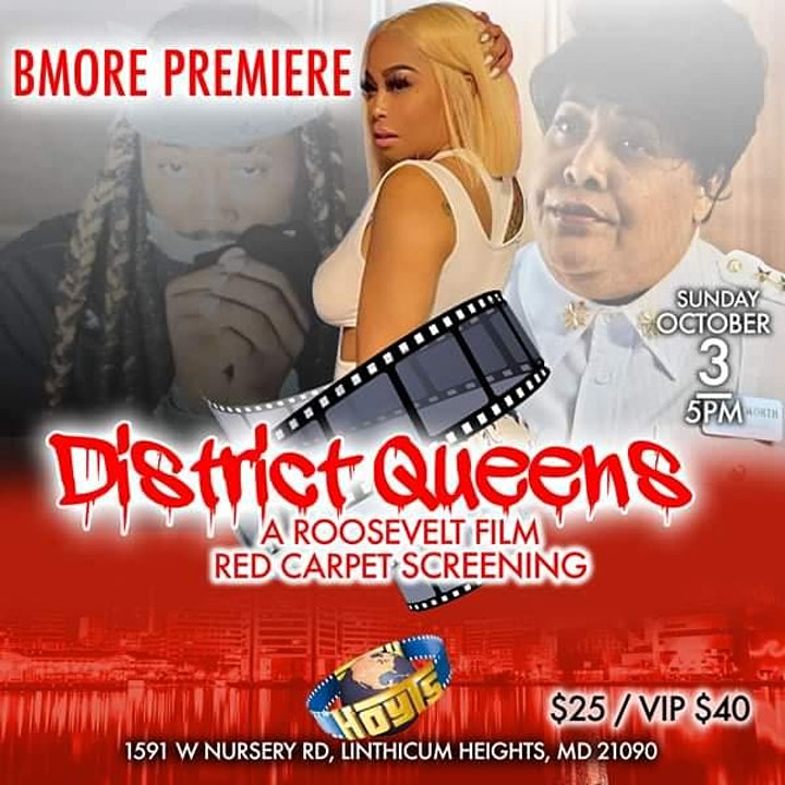 Baltimore Premiere of District Queens (Red Carpet Event) image