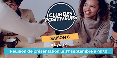 Présentation du Club des Positiveurs 2021 [en ligne]! billets
