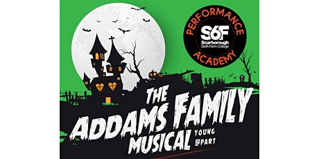 The S6F Addams Family Musical at the YMCA tickets